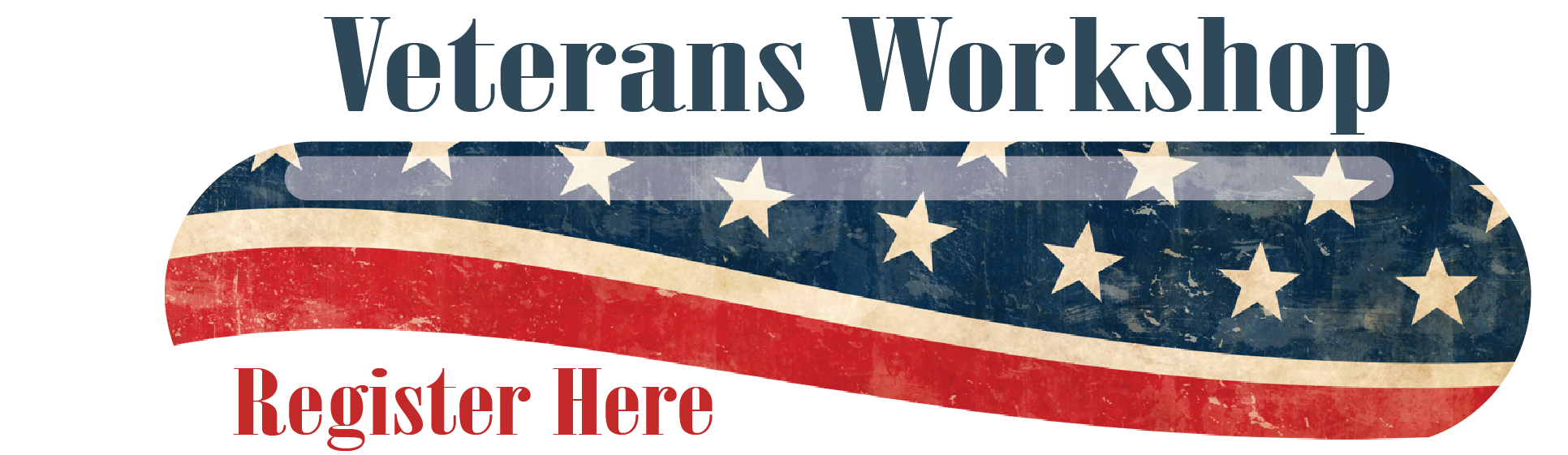 Veterans Workshop Register